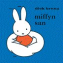 MIFFYN SAN - dick bruna