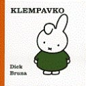 KLEMPAVKO - dick bruna