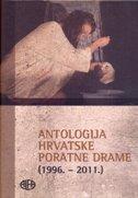 ANTOLOGIJA HRVATSKE PORATNE DRAME (1996.-2011.) - sanja nikčević