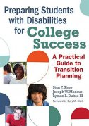PREPARING STUDENTS WITH DISABILITIES FOR COLLEGE SUCCESS - stan f. shaw, joseph w. madaus, lyman l. dukes