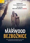 BEZBOŽNICE - alex marwood
