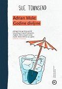 ADRIAN MOLE - GODINE DIVLJINE - sue townsend