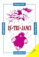 IS - TRI - JANCI + CD - drago orlić, franci blašković