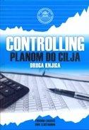 CONTROLLING - Planom do cilja (knjiga druga) - tihomir luković, uwe lebefromm
