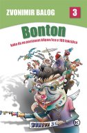 BONTON 3 - kako da ne postanem klipan/ica u 100 lekcija - zvonimir balog