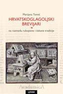HRVATSKOGLAGOLJSKI BREVIJARI - marijana tomić