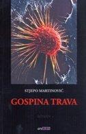 GOSPINA TRAVA - stjepo martinović
