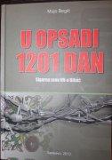 U OPSADI 1201 DAN - mujo begić