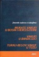 ZBORNIK RADOVA O VAKUFIMA - senad ćeman (ur.)