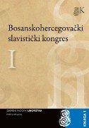 BOSANSKOHERCEGOVAČKI SLAVISTIČKI KONGRES - ZBORNIK RADOVA KNJIŽEVNOST - sanjin kodrić