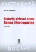 HISTORIJA DRŽAVE I PRAVA BOSNE I HERCEGOVINE (4. izdanje) - mustafa imamović