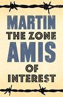 ZONE OF INTEREST - martin amis