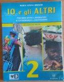 IO E GLI ALTRI - Con espansione online, Per la Scuola media: 2