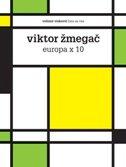 EUROPA X 10 - viktor žmegač