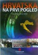 HRVATSKA NA PRVI POGLED - Udžbenik hrvatske kulture - sanda lucija udier