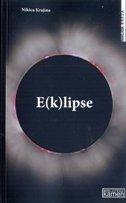 E(K)LIPSE - nikica krajina