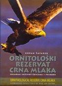 ORNITOLOŠKI REZERVAT CRNA MLAKA - Skladan suživot čovjeka i prirode (hrv./eng.) - goran šafarek