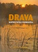 DRAVA - KOPRIVNIČKA PODRAVINA - goran šafarek