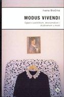 MODUS VIVENDI - Ogled o političkom, ekonomskom i društvenom u modi - ivana biočina