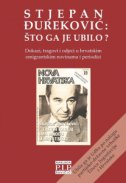 STJEPAN ĐUREKOVIĆ - Što ga je ubilo? - branko ur. vukas