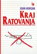 KRAJ RATOVANJA - john horgan