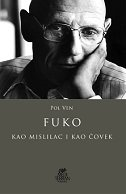 FUKO - KAO MISLILAC I KAO ČOVEK - paul veyne