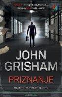PRIZNANJE - john grisham