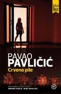 CRVENO PILE - pavao pavličić