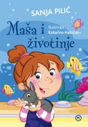 MAŠA I ŽIVOTINJE - sanja pilić, niko (ilustr.) barun