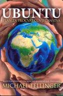 UBUNTU-plan za procvat čovječanstva - michael tellinger