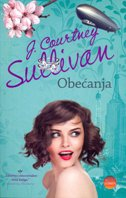 OBEĆANJA - j. courtney sullivan
