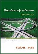 UMREŽAVANJE RAČUNARA - Od vrha ka dnu - james f. kurose, keith w. ross