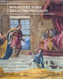 BOLONJSKE SLIKE HRVATSKE POVIJESTI - Politička ikonografija zidnih slika u Ilirsko-ugarskom kolegiju u Bolonji - daniel premerl