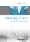 PSIHOLOGIJA ČITANJA - Od motivacije do razumijevanja - mira čudina-obradović