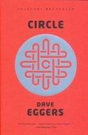 CIRCLE - dave eggers