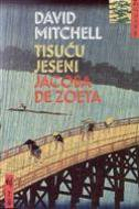 TISUĆU JESENI JACOBA DE ZOETA - david mitchell