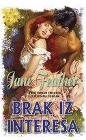 BRAK IZ INTERESA - 3. roman trilogije o sestrama Duncan - jane feather