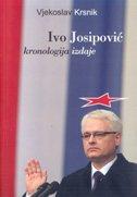IVO JOSIPOVIĆ - Kronologija izdaje - vjekoslav krsnik