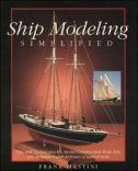 SHIP MODELING SIMPLIFIED - frank mastini