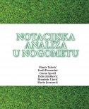 NOTACIJSKA ANALIZA U NOGOMETU - grupa autora