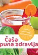 ČAŠA PUNA ZDRAVLJA - zoran (ur.) maljković
