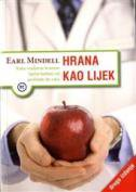 HRANA KAO LIJEK - earl mindell
