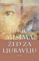 ŽEĐ ZA LJUBAVLJU - yukio mishima