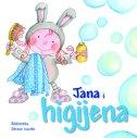 JANA I HIGIJENA - rosa m. (ilustr.) curto, aleix cabrera