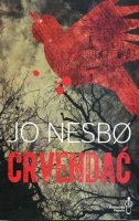 CRVENDAĆ - jo nesbo