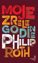 MOJE ZRELE GODINE - philip roth