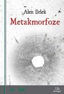 METAKMORFOZE - alen brlek