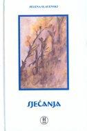 SJEĆANJA - jelena slavenski
