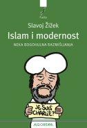 ISLAM I MODERNOST - Neka bogohulna razmišljanja - slavoj žižek
