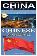 BEST OF CHINA FOR TOURISTS AND CHINESE FOR BEGINNERS